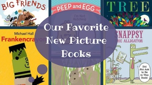 Our Favorite New Picture Books